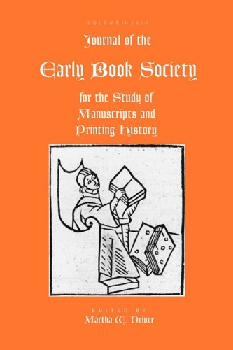 Download Jnl Early Book Soc Vol 14 (Journal of the Early Book Society for the Study of Manuscrip) PDF