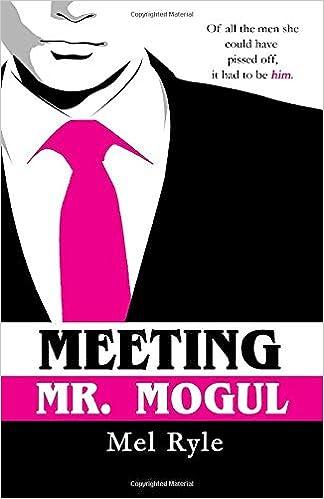 Ebook Meeting Mr Mogul A Ceo Billionaire Contemporary Romance Mogul 1 By Mel Ryle