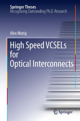 Download High Speed VCSELs for Optical Interconnects (Springer Theses) Pdf