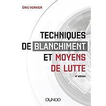 Techniques de blanchiment et moyens de lutte - 4e éd. (Hors Collection) (French Edition)