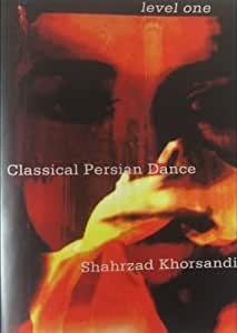 Classical Persian Dance: Level 1