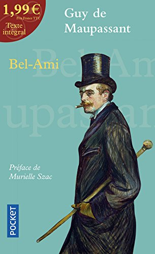 Bel-Ami à 1,99 euros Poche – 1 juin 2006 Guy de MAUPASSANT Murielle SZAC Pocket 2266163744