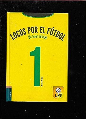 UN BUEN FICHAJE  Amazon.es  FRAUKE NAHRGANG  Libros b491d9d2d536b
