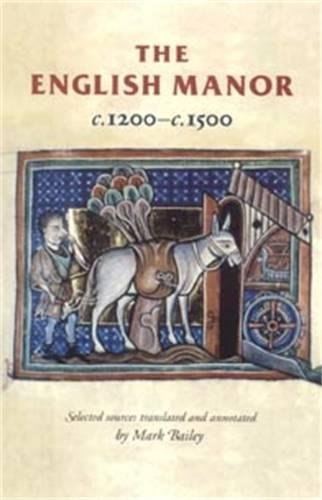 The English Manor C.1200 To C.1500