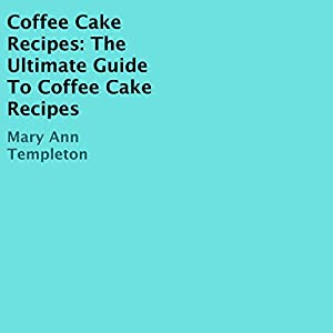 Coffee Cake Recipes Audiobook