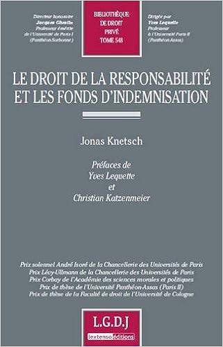 Livre gratuits Le droit de la responsabilité et les fonds d'indemnisation pdf