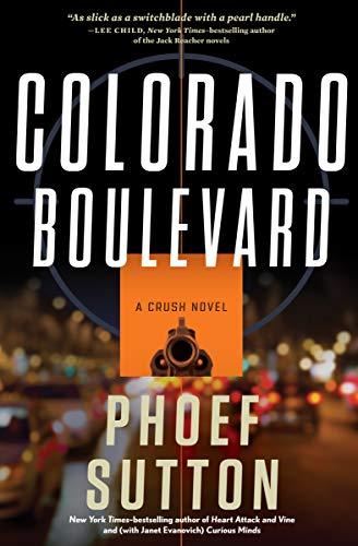 Colorado Boulevard: A Crush Novel (Crush ()