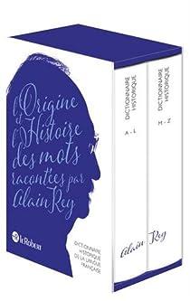 Dictionnaire Historique de la langue française par Rey