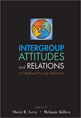 Book Intergroup Attitudes and Relations in Childhood Through Adulthood (2010-02-15)