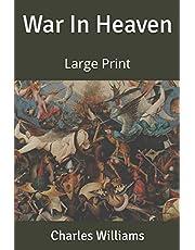 War In Heaven: Large Print