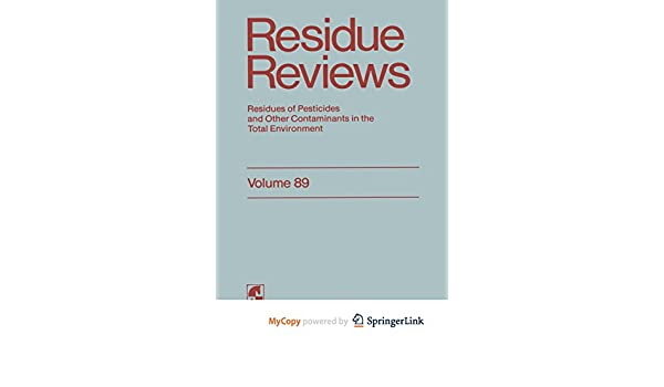 residues of pesticides and other contaminants in the total environment gunther francis a