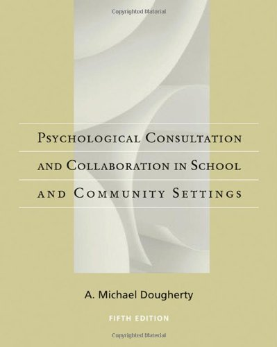 Psychological Consultation and Collaboration in School and Community Settings (School Counseling)