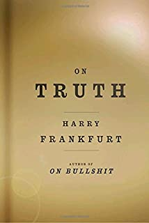 on bullshit harry g frankfurt com books on truth