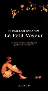Le petit voyeur, Ibrahim, Sonallah