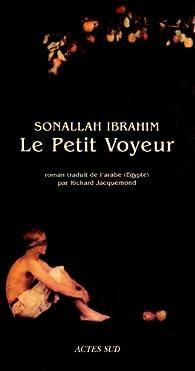 Le petit voyeur par Sonallah Ibrahim