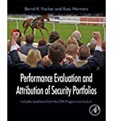 [ PERFORMANCE EVALUATION & ATTRIBUTION OF SECURITY PORTFOLIOS BY WERMERS, RUSS](AUTHOR)HARDBACK