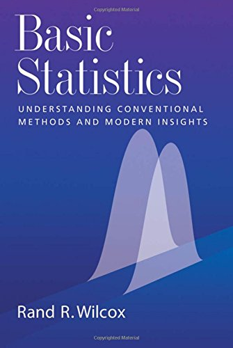 Basic Statistics: Understanding Conventional Methods And Modern Insights