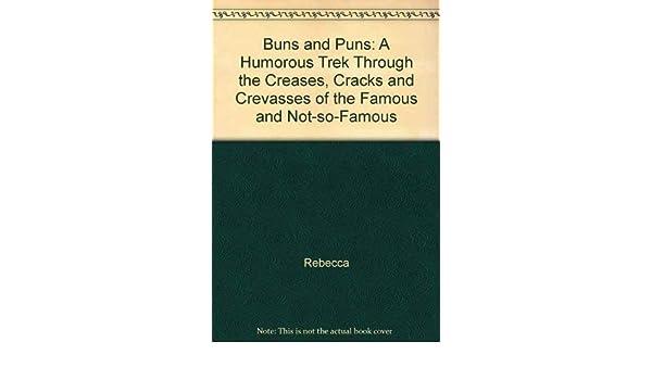 Amazon com: Buns and Puns: A Humorus Trek Through the