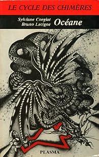 Océane (Le Cycle des Chimères) par Sylviane Corgiat