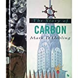 The Story of Carbon (First Book)