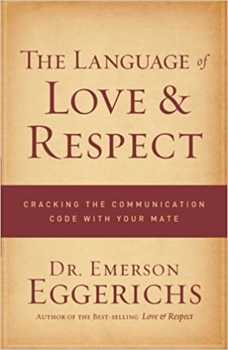 The Language of Love and Respect: Cracking the Communication Code