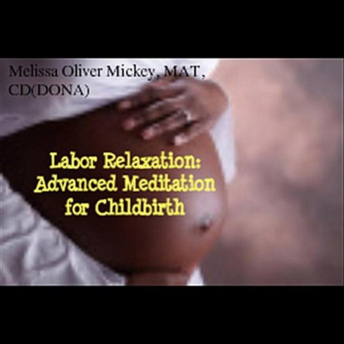 Labor Relaxation: Advanced Med...