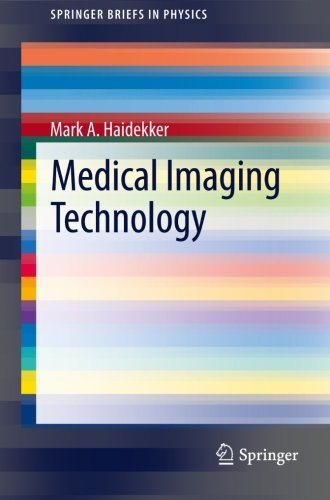 Medical Imaging Technology (SpringerBriefs in Physics)