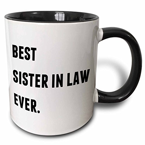 3dRose 213350_4 Best Sister In Law Ever, Black Letters On A White Background Mug, 11 - Background Mug