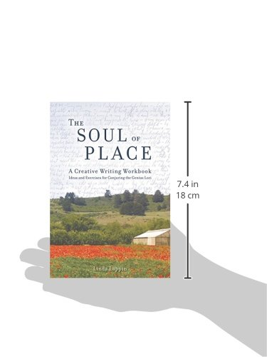 The Soul of Place: A Creative Writing Workbook: Ideas and ...