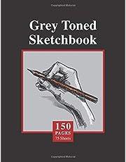 Grey Toned Sketchbook: 150 Grey Paper, Large 8.5 x 11