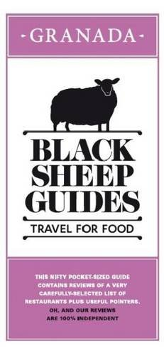 Black Sheep Guides. Travel for Food: Granada
