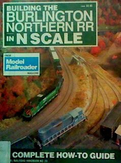 Building the Burlington Northern Railroad in N Scale for sale  Delivered anywhere in USA