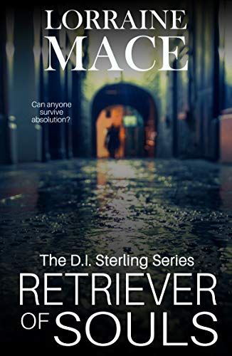 (Retriever of Souls: A gritty and positively compelling crime novel (DI Sterling Book 1))