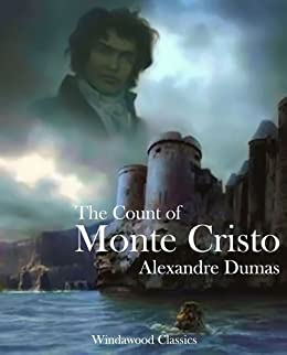 com the count of monte cristo annotated ebook alexandre  the count of monte cristo annotated by dumas alexandre classics