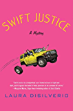 Swift Justice: A Mystery (A Charlie and Gigi Mystery Book 1)