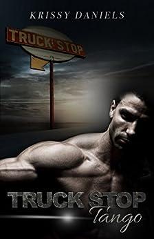 Truck Stop Tango by [Daniels, Krissy]