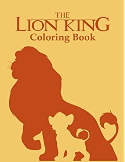 The Lion King Coloring Book For Kids And Adults Exciting Scenes Of