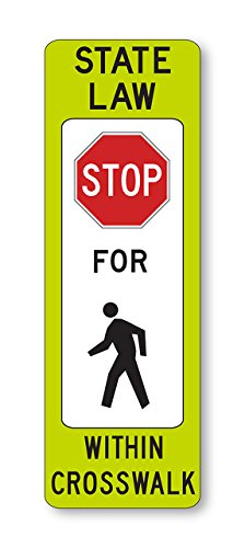 "Tapco R1-6A Diamond Grade Cubed Rectangular School Sign, Legend ""STATE LAW Stop (Symbol) FOR Pedestrian (Symbol) WITHIN CROSSWALK"", 12"" Width x 36"" Height, Aluminum, Black/Red on Fluorescent Yellow Green/White"