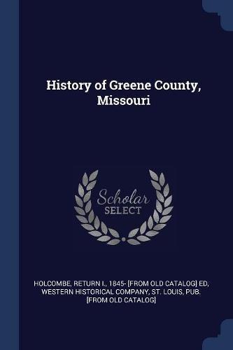 Download History of Greene County, Missouri pdf epub