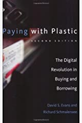 Paying with Plastic: The Digital Revolution in Buying and Borrowing (The MIT Press)