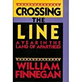Crossing the Line, William P. Finnegan, 0060155701