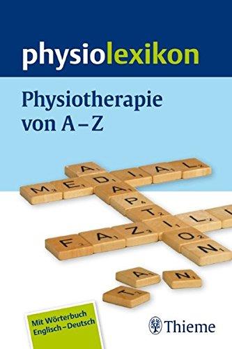 physiolexikon-physiotherapie-von-a-bis-z