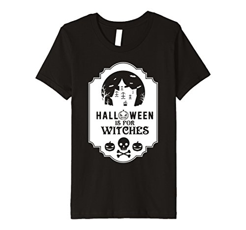 Good Ideas For Halloween Costumes For Teenage Girls (Kids Halloween Is For Witches T Shirt Broomstick Cauldron Witch 4 Black)