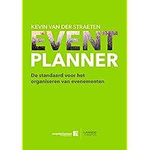 EVENTPLANNER: De standaard voor het organiseren van evenementen (Dutch Edition)