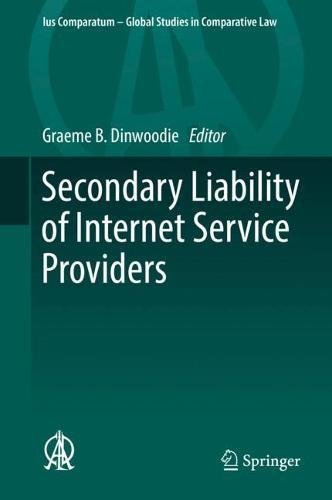 Secondary Liability Of Internet Service Providers  Ius Comparatum   Global Studies In Comparative Law
