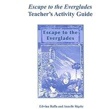Escape to the Everglades Teacher's Activity Guide