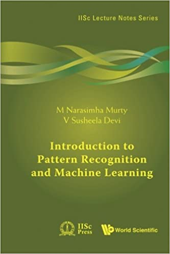 Introduction To Pattern Recognition And Machine Learning: M ...