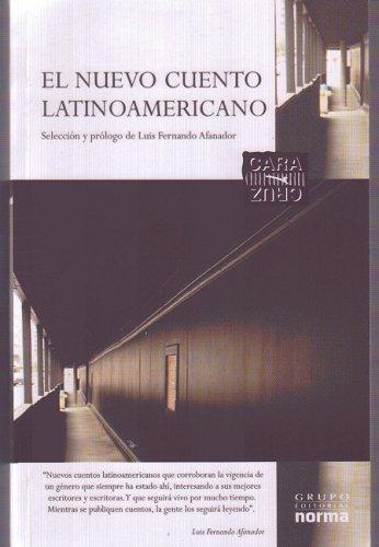 El nuevo cuento latinoamericano/ The New Latin American Tale: A Proposito De El Nuevo Cuento Latinoamericano/ on Purpose of the New Latin American Tale (Cara Y Cruz/ Heads Or Tails) (Spanish Edition)