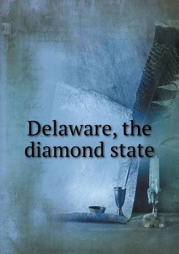 Delaware, the diamond state pdf epub