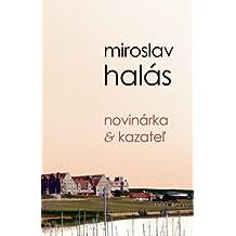 Novinarka & Kazatel (Slovak Edition)